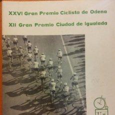 Coleccionismo deportivo: XXVI GRAN PREMIO CICLISTA DE ODENA. XII GRAN PREMIO CICLISTA DE IGUALADA. EL MUNDO DEPORTIVO 1975. Lote 222358750