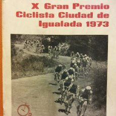 Coleccionismo deportivo: X GRAN PREMIO CICLISTA CIUDAD DE IGUALADA. 1973. EL MUNDO DEPORTIVO. Lote 222359127