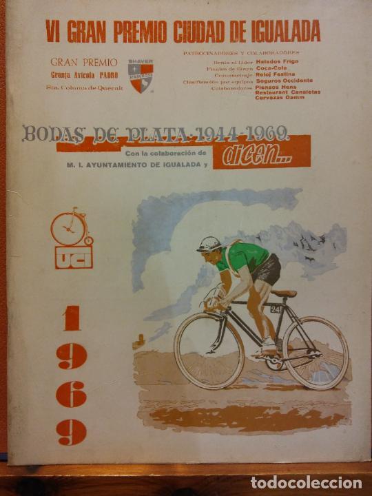 VI GRAN PREMIO CIUDAD DE IGUALADA. BODAS DE PLATA 1944-1969. COLABORACIÓN AYUNTAMIENTO IGUALADA (Coleccionismo Deportivo - Revistas y Periódicos - Mundo Deportivo)
