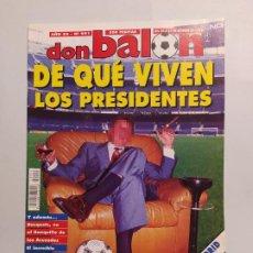 Colecionismo desportivo: REVISTA DON BALÓN NÚMERO 991 25-31 OCTUBRE 1994. DE QUE VIVEN LOS PRESIDENTES. TDKC80. Lote 222495371