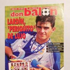 Colecionismo desportivo: REVISTA DON BALÓN Nº 987 - SEPTIEMBRE OCTUBRE 1994. AÑO XX. LARDÍN. TDKC80. Lote 222503088