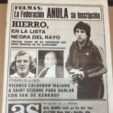 Coleccionismo deportivo: AS (3-11-1979) FELMAN HIERRO RAYO PEPE SALAMANCA CALDERON BERNABEU ESTADIOS MUNDIAL LEAL. Lote 222590603