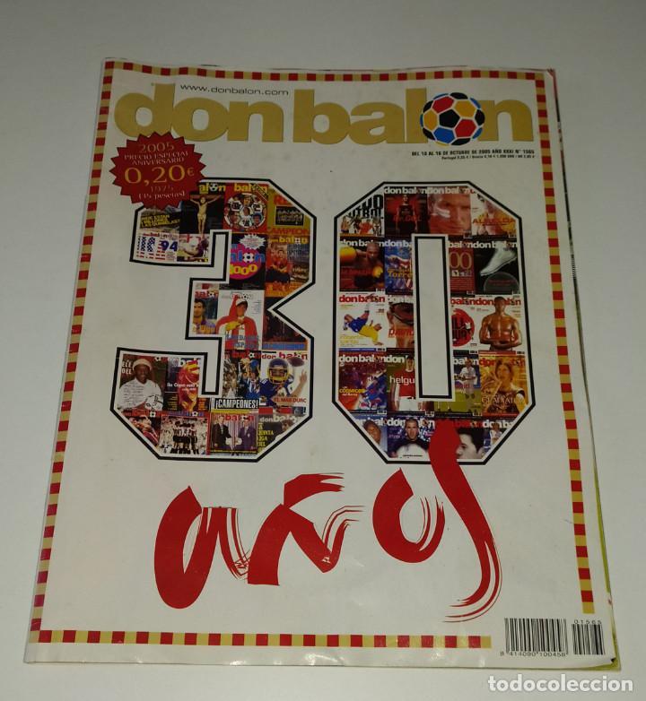 REVISTA DON BALÓN 30 AÑOS - NUMERO ESPECIAL - ZIDANE - FERNANDO TORRES - RONALDINHO (Coleccionismo Deportivo - Revistas y Periódicos - Don Balón)