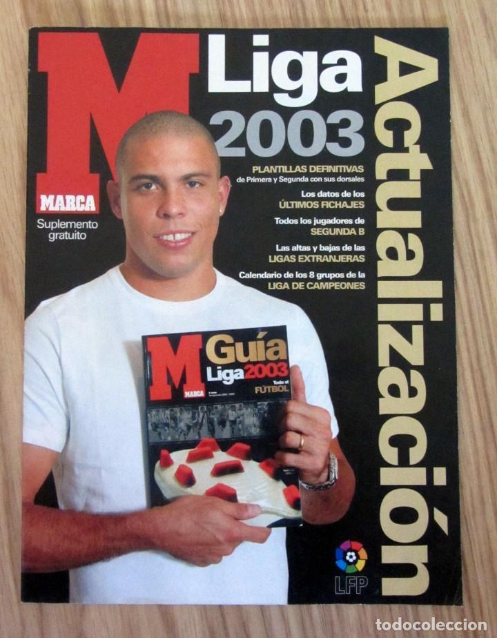 ACTUALIZACION EXTRA LIGA MARCA 2002/2003 - SUPLEMENTO ESPECIAL APENDICE GUIA 02/03 FUTBOL RONALDO (Coleccionismo Deportivo - Revistas y Periódicos - Marca)