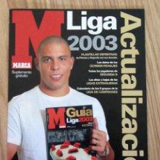 Coleccionismo deportivo: ACTUALIZACION EXTRA LIGA MARCA 2002/2003 - SUPLEMENTO ESPECIAL APENDICE GUIA 02/03 FUTBOL RONALDO. Lote 222675533