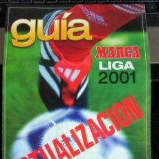 Collezionismo sportivo: GUIA MARCA 2001 ACTUALIZACION MAGAZINE SPANISH LEAGUE. Lote 222966401