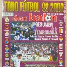 Coleccionismo deportivo: DON BALÓN Nº 51. TODO FÚTBOL 1999-2000. RESUMEN DE LA TEMPORADA.CASI EXCELENTE ESTADO. Lote 223393355