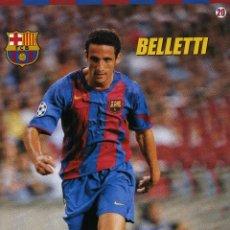 Coleccionismo deportivo: FC BARCELONA - BELLETI. Lote 223428957