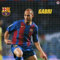 Coleccionismo deportivo: FC BARCELONA - GABRI. Lote 223429291