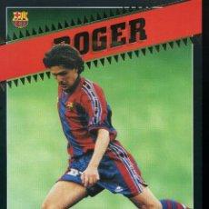 Coleccionismo deportivo: FC BARCELONA - ROGER. Lote 223430453