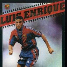Coleccionismo deportivo: FC BARCELONA - LUIS ENRIQUE. Lote 223431588