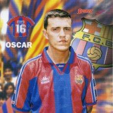 Coleccionismo deportivo: FC BARCELONA - OSCAR. Lote 223440666