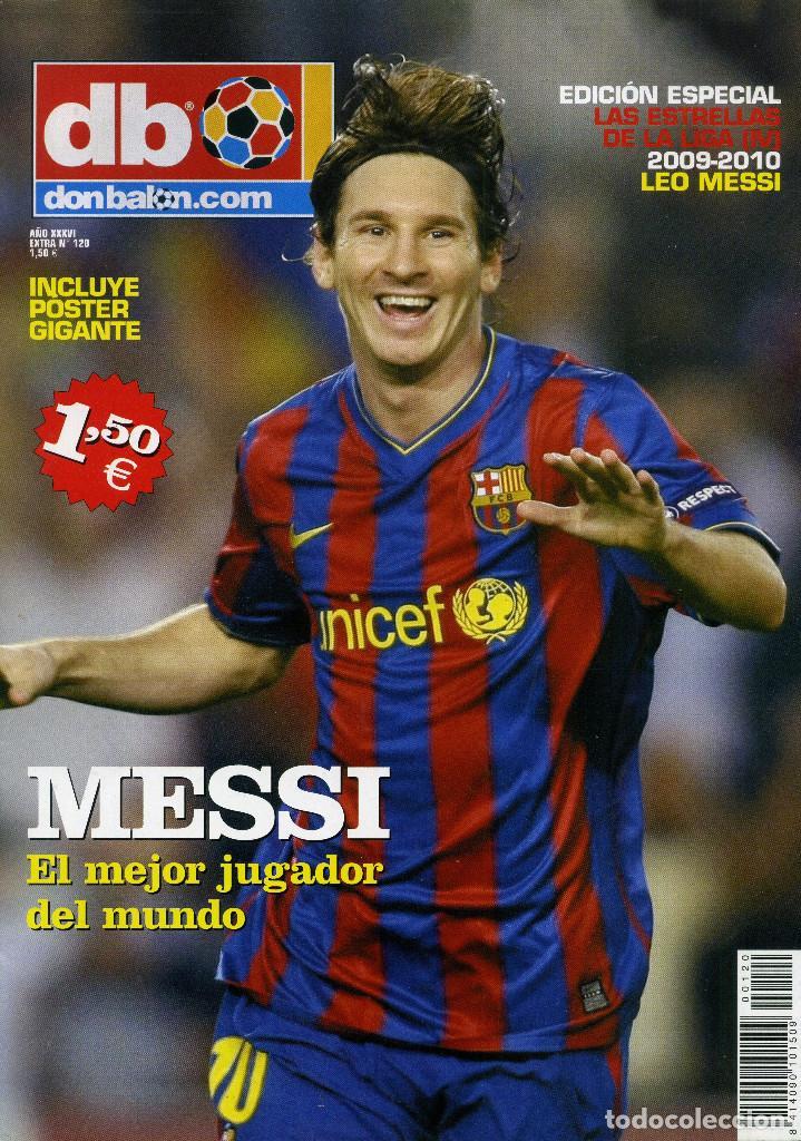 MESSI EL MEJOR JUGADOR DEL MUNDO (EXTRA Nº 120) (Coleccionismo Deportivo - Revistas y Periódicos - Don Balón)