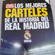Collectionnisme sportif: LOS MEJORES CARTELES DE LA HISTORIA DEL REAL MADRID -ED. AS - COLECCION COMPLETA 30 CARTELE. Lote 224199277