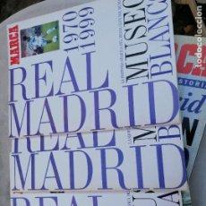 Coleccionismo deportivo: REAL MADRID -MUSEO BLANCO -3 ALBUMES .COMPLETOS LOS TRES.. Lote 224199565