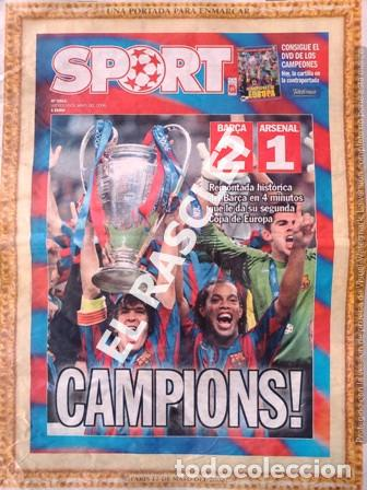 DIARIO SPORT CAMPIONS AÑO 2006 PARIS BARÇA2 - ARSENAL 1 (Coleccionismo Deportivo - Revistas y Periódicos - Sport)