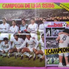 Coleccionismo deportivo: REVISTA DON BALON Nº 545 REAL MADRID CAMPEON LIGA 85/86-POSTER GRANDE TEMPORADA 1985-1986 ESPECIAL. Lote 225984620