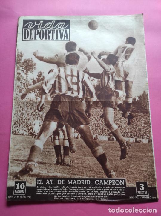 VIDA DEPORTIVA Nº 293 ATLETICO DE MADRID CAMPEON LIGA FUTBOL 1950/1951 - ATLETI 50/51 (Coleccionismo Deportivo - Revistas y Periódicos - Vida Deportiva)