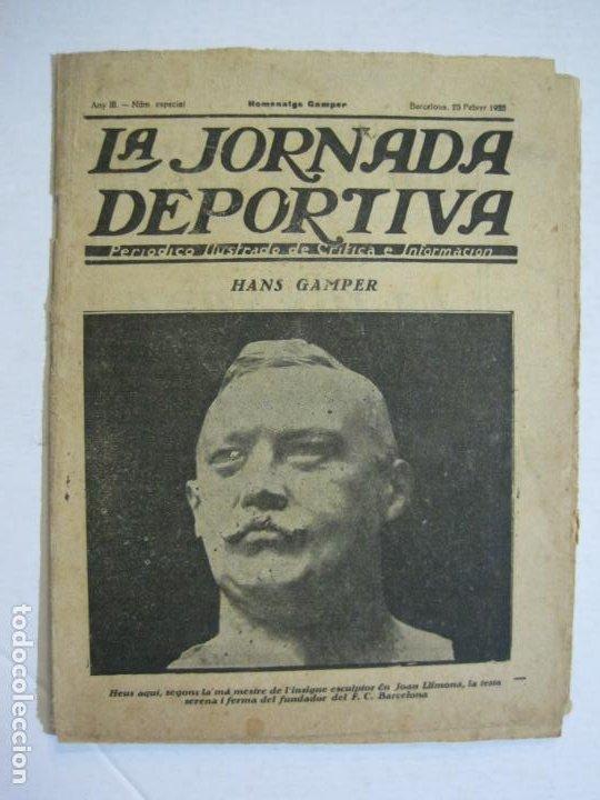 LA JORNADA DEPORTIVA-HOMENATGE A HANS GAMPER-FC BARCELONA-FEBRER 1923-FUTBOL-VER FOTOS-(K-1160) (Coleccionismo Deportivo - Revistas y Periódicos - La Jornada Deportiva)