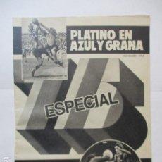 Coleccionismo deportivo: BARÇA - EL MUNDO DEPORTIVO- ESPECIAL 75º ANIV. F.C. BARCELONA - NOVIEMBRE 1974. Lote 227573210