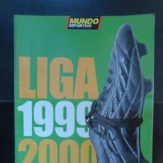 Coleccionismo deportivo: ESPECIAL LIGA 1999-2000, MUNDO DEPORTIVO. Lote 227738405