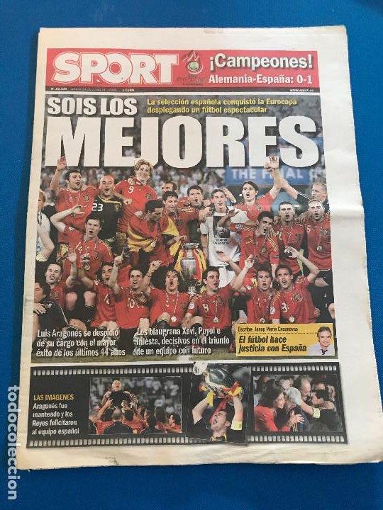 PORTADAS SPORT ESPAÑA CAMPEONA DE EUROCOPA 2008 (Coleccionismo Deportivo - Revistas y Periódicos - Sport)