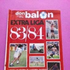 Collectionnisme sportif: EXTRA DON BALON LIGA 83-84 - REVISTA ESPECIAL GUIA LIGA FUTBOL TEMPORADA 1983-1984. Lote 228873715