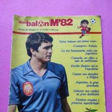 Coleccionismo deportivo: REVISTA DON BALON EXTRA MUNDIAL 1982 Nº 11 ESPAÑA 82 ESPECIAL WORLD CUP M82 WC ARGENTINA HONDURAS. Lote 229154820