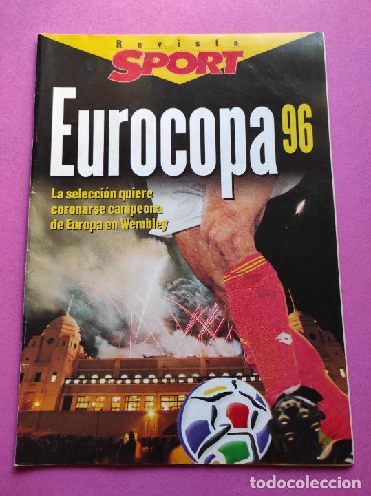 EXTRA DIARIO SPORT GUIA UEFA EURO 1996 - ESPECIAL EUROCOPA INGLATERRA 96 SELECCION ESPAÑOLA ENGLAND (Coleccionismo Deportivo - Revistas y Periódicos - Sport)