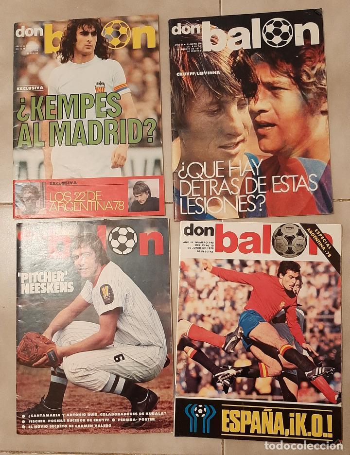 LOTE 4 REVISTAS FUTBOL DON BALON AÑ0 III 1978 Nº 124,140 ESPECIAL ARGENTINA 98,131 CRUYFF KEMPES (Coleccionismo Deportivo - Revistas y Periódicos - Don Balón)