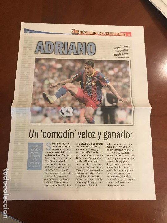 SUPLEMENTO SPORT - ADRIANO - ALBUM DE TRICAMPEONES + POSTER DEL FC BARCELONA 10-11 (Coleccionismo Deportivo - Revistas y Periódicos - Sport)