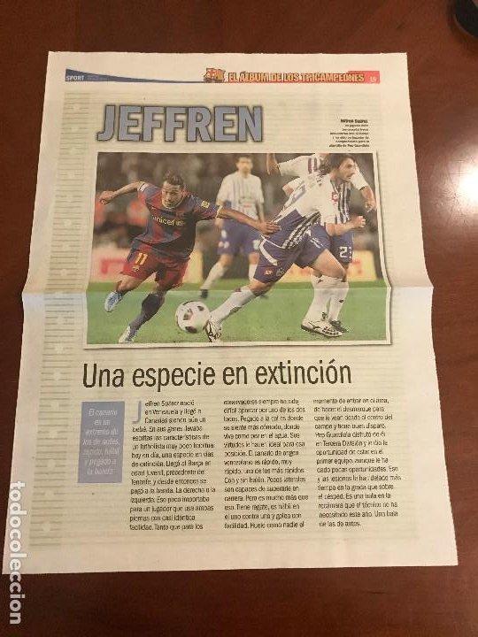 SUPLEMENTO SPORT - JEFFREN - ALBUM DE TRICAMPEONES + POSTER DEL FC BARCELONA 10-11 (Coleccionismo Deportivo - Revistas y Periódicos - Sport)