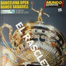 Coleccionismo deportivo: MUNDO DEPORTIVO - BARCELONA OPEN BANCO SABADELL - 58 TROFEO CONDE DE GODO -. Lote 232835048