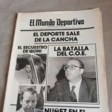 Coleccionismo deportivo: EL MUNDO DEPORTIVO. N° 18490 . ENERO DE 1983 . EL SECUESTRO DE QUINI - NUÑEZ EN EL BANQUILLO. Lote 233248215