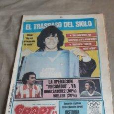 Collezionismo sportivo: DIARIO SPORT 2 JULIO 1984 . MARADONA AL NAPOLES . EL TRASPASO DEL SIGLO . HUGO SANCHEZ RECAMBIO.. Lote 233984110