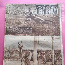 Coleccionismo deportivo: VIDA DEPORTIVA Nº 339 1952 LIGA 51/52 RCD ESPAÑOL CELTA 1-2 BARÇA - SABADELL - ESPAÑA-FRANCIA BASKET. Lote 234642890