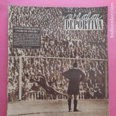 Coleccionismo deportivo: VIDA DEPORTIVA Nº 366 JORNADA 1 LIGA 52/53 - CELTA 0-1 ESPAÑOL - LERIDA - VOLTA CICLISTA CATALUÑA. Lote 235065630
