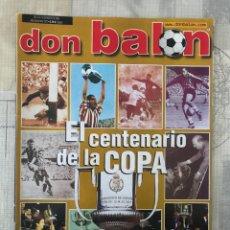 Coleccionismo deportivo: FÚTBOL DON BALÓN 1377 - CENTENARIO COPA REY - COPAS EUROPEAS - MUNDIAL KOREA JAPÓN 2002. Lote 235220745