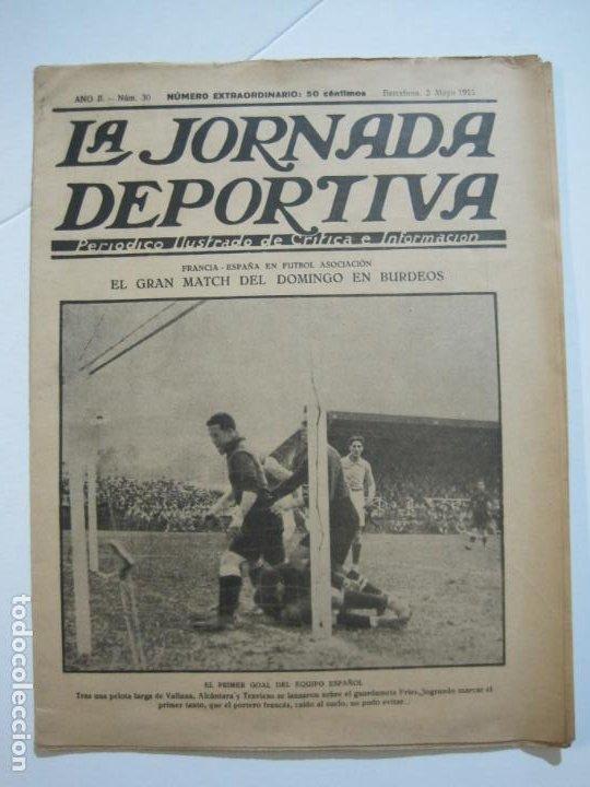 Coleccionismo deportivo: LA JORNADA DEPORTIVA-Nº 30-MAYO 1922-ESPAÑA VS FRANCIA-ALCANTARA-ZAMORA-FUTBOL-VER FOTOS-(V-22.464) - Foto 2 - 236028415