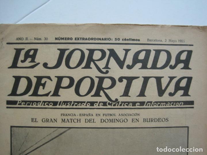 Coleccionismo deportivo: LA JORNADA DEPORTIVA-Nº 30-MAYO 1922-ESPAÑA VS FRANCIA-ALCANTARA-ZAMORA-FUTBOL-VER FOTOS-(V-22.464) - Foto 3 - 236028415