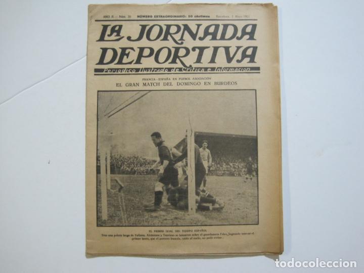 LA JORNADA DEPORTIVA-Nº 30-MAYO 1922-ESPAÑA VS FRANCIA-ALCANTARA-ZAMORA-FUTBOL-VER FOTOS-(V-22.464) (Coleccionismo Deportivo - Revistas y Periódicos - La Jornada Deportiva)