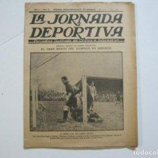 Coleccionismo deportivo: LA JORNADA DEPORTIVA-Nº 30-MAYO 1922-ESPAÑA VS FRANCIA-ALCANTARA-ZAMORA-FUTBOL-VER FOTOS-(V-22.464). Lote 236028415