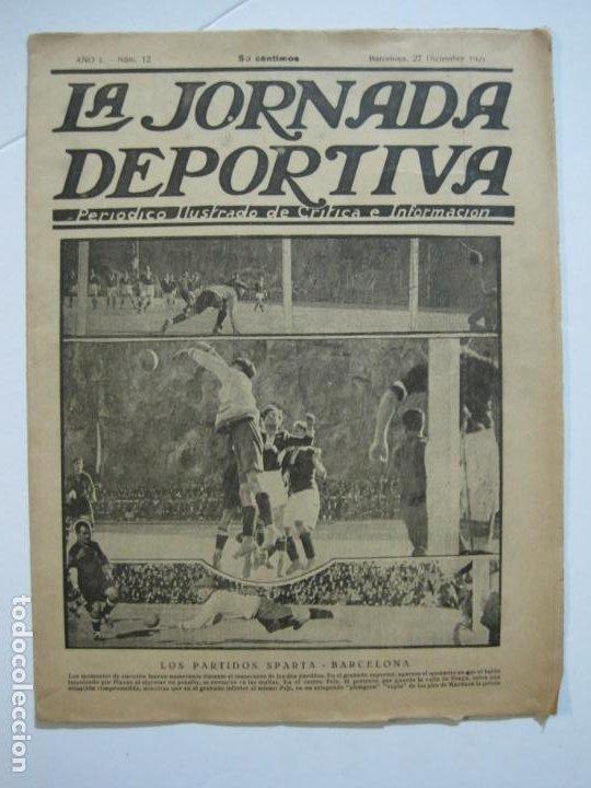 Coleccionismo deportivo: LA JORNADA DEPORTIVA-Nº 12-1921-SPARTA VS FC BARCELONA-ALCANTARA-ZAMORA-FUTBOL-VER FOTOS-(V-22.465) - Foto 2 - 236028910