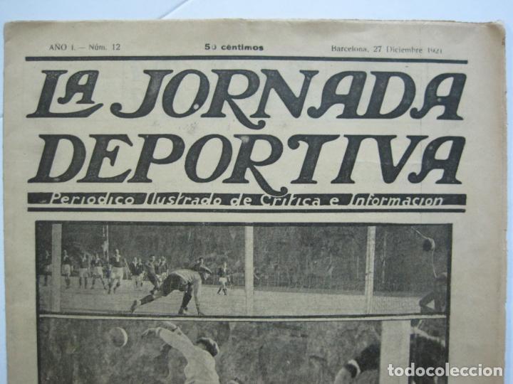 Coleccionismo deportivo: LA JORNADA DEPORTIVA-Nº 12-1921-SPARTA VS FC BARCELONA-ALCANTARA-ZAMORA-FUTBOL-VER FOTOS-(V-22.465) - Foto 3 - 236028910