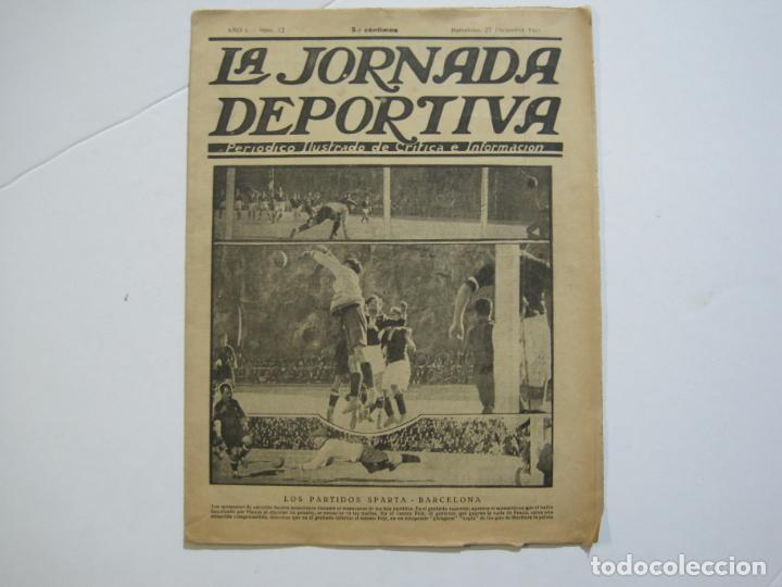 LA JORNADA DEPORTIVA-Nº 12-1921-SPARTA VS FC BARCELONA-ALCANTARA-ZAMORA-FUTBOL-VER FOTOS-(V-22.465) (Coleccionismo Deportivo - Revistas y Periódicos - La Jornada Deportiva)
