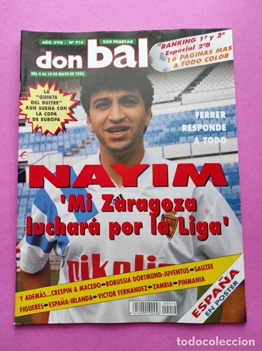 REVISTA DON BALON Nº 914 1993 POSTER SELECCION ESPAÑOLA 93 - NAYIM ZARAGOZA - FIGUERES - FERRER (Coleccionismo Deportivo - Revistas y Periódicos - Don Balón)