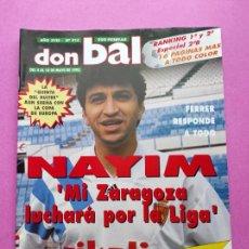 Coleccionismo deportivo: REVISTA DON BALON Nº 914 1993 POSTER SELECCION ESPAÑOLA 93 - NAYIM ZARAGOZA - FIGUERES - FERRER. Lote 236074985