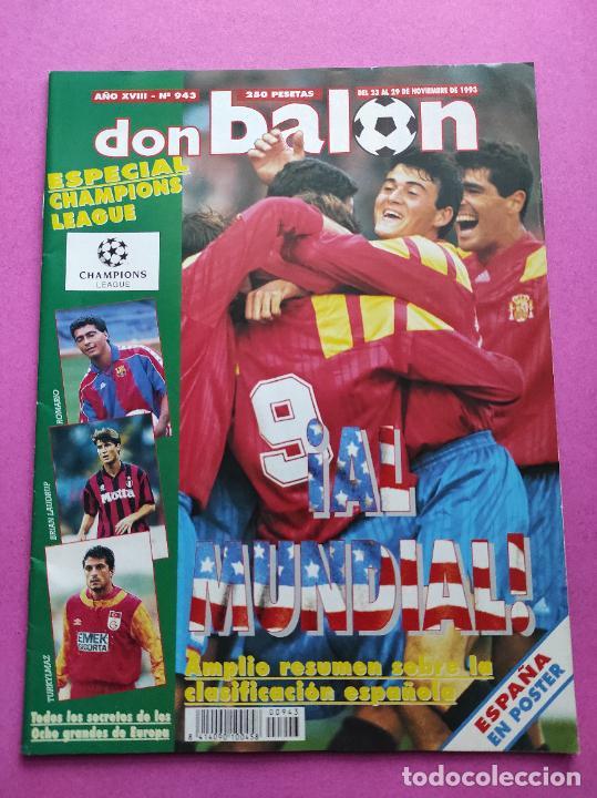 Coleccionismo deportivo: REVISTA DON BALON Nº 943 1993 SUPLEMENTO CHAMPIONS LEGUE 93-94 POSTER SELECCION ESPAÑOLA MUNDIAL USA - Foto 2 - 236075355