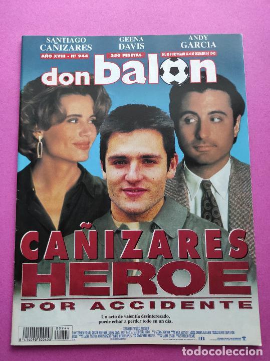 Coleccionismo deportivo: REVISTA DON BALON Nº 944 POSTER REAL MADRID 93/94 ALINEACION 1993/1994 - CAÑIZARES SELECCION - Foto 2 - 236075510