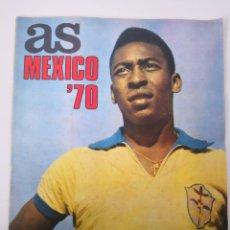 Coleccionismo deportivo: AS COLOR MEXICO 70 NÚMERO EXTRAORDINARIO. PELÉ PORTADA. INCLUYE GUIA MUNDIAL MÉXICO 1970. Lote 236079980